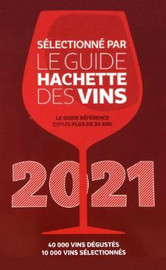 Guide hachette des vins 2021 vins million rousseau